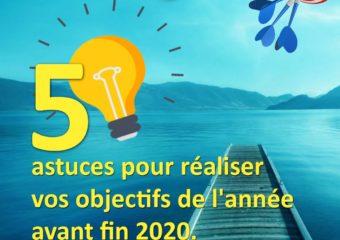 5-astuces-pour-réaliser-vos-objectifs-de-l-année-avant-fin-2020